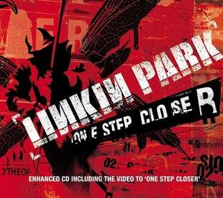 One Step Closer (Linkin Park song) 2000 single by Linkin Park