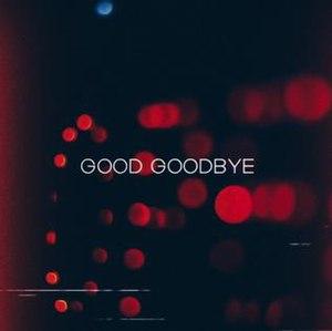 Good Goodbye - Image: Linkin Park Good Goodbye