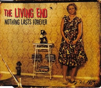 Nothing Lasts Forever (The Living End song) - Image: Livingend nlf