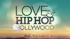 Love & Hip Hop: Hollywood - Image: Love & Hip Hop Hollywood Title Card