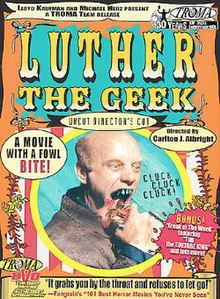 Luther the Geek - Troma DVD release cover.jpg