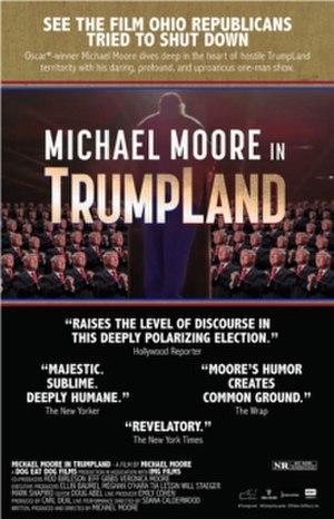 Michael Moore in TrumpLand - Image: MM Trumpland