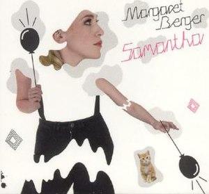 Samantha (Margaret Berger song) - Image: Margaret Berger Samantha Single