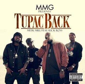 Tupac Back - Image: Meek Mill Tupac Back