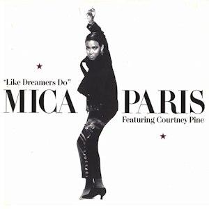 Like Dreamers Do (Mica Paris song) - Image: Mica Paris Like Dreamers Do