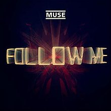 Muse - Follow Me.jpg