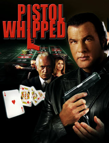 PistolWhipped.StevenSeagal.movie.png