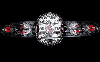ROH World Six-Man Tag Team Championship - Image: ROH World Six Man Tag Team Championship