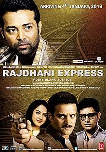 Rajdhani Express: Point Blank Justice (2013) SL DM - Leander Paes, Sudhanshu Pandey, Priyanshu Chatterjee, Jimmy Shergill