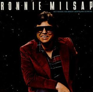 Out Where the Bright Lights Are Glowing - Image: Ronnie Milsap Bright Lights Glowing
