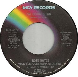 I'm Going Down (Rose Royce song) - Image: Rose royce im going down mca