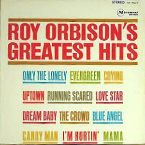 Roy Orbison's Greatest Hits - Image: Roy Orbison's Greatest Hits