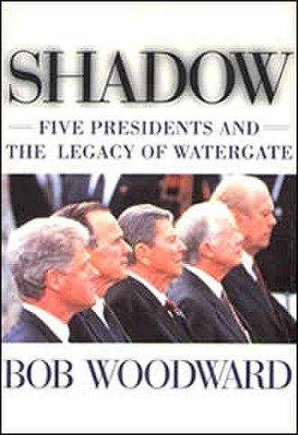 Shadow (Bob Woodward book) - Cover of Shadow  by Bob Woodward