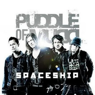 Spaceship (Puddle of Mudd song) - Image: Spaceship Puddle Of Mudd