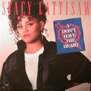 I Don't Have the Heart - Image: Stacy Lattisaw I Dont Have the Heart single cover
