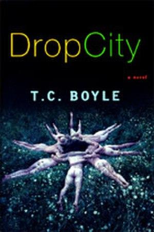 Drop City (novel) - US edition cover