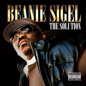 The Solution (Beanie Sigel album) - Image: The Solution