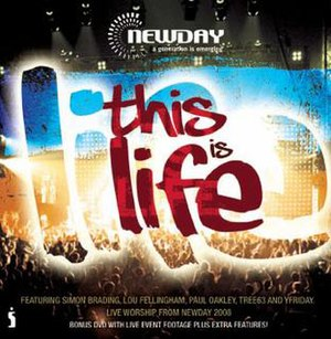 Newday - This is life CD cover produced at Newday 2008