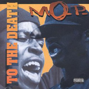 To the Death (M.O.P. album) - Image: To the Death