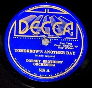 Tomorrow's Another Day (song) - 1935 Decca Records 78 release, 515A.