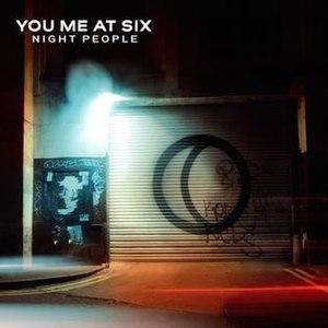 Night People (You Me at Six album) - Image: YMAS Night People