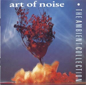 The Ambient Collection - Image: Art of Noise The Ambient Collection cover