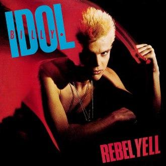 Rebel Yell (album) - Image: Billy Idol Rebel Yell
