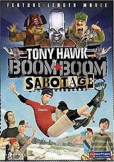 <i>Tony Hawk in Boom Boom Sabotage</i>