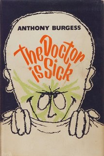 <i>The Doctor Is Sick</i>
