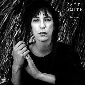 Dream of Life - Image: Dream of Life Patti Smith