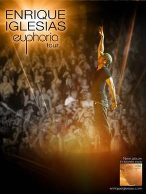 Euphoria Tour (Enrique Iglesias) - Promotional poster for the tour
