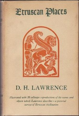 Sketches of Etruscan Places and other Italian essays - First US edition (publ. Viking, 1932)