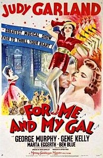 <i>For Me and My Gal</i> (film) 1942 film by Busby Berkeley