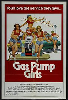 Theatrical poster to Gas Pump Girls