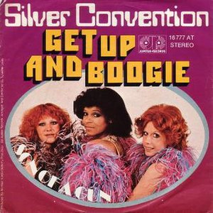 Get Up and Boogie (song) - Image: Get Up and Boogie by Silver Convention German vinyl single