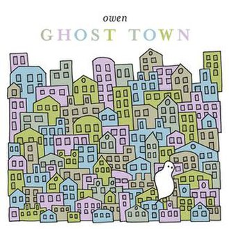 Ghost Town (Owen album) - Image: Ghost Town Owen