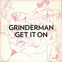 Grinderman - Get It On.jpg