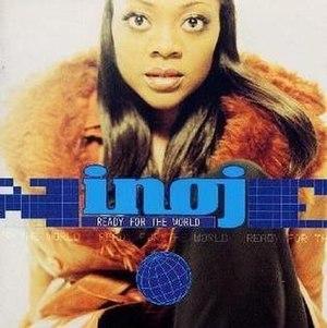 Ready for the World (INOJ album) - Image: INOJ Ready for the World