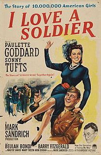 <i>I Love a Soldier</i> 1944 film by Mark Sandrich