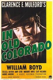 <i>In Old Colorado</i> 1941 film by Howard Bretherton