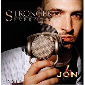 Stronger Everyday - Image: Jon B Stronger Everyday