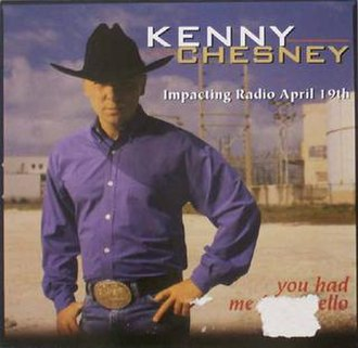 You Had Me from Hello - Image: Kennychesney 452947