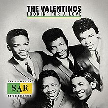 Lookin' for a Love - The Valentinos.jpg