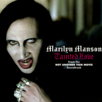 Tainted Love - Image: Marilyn manson tainted love