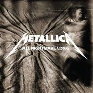 All Nightmare Long - Image: Metallica All Nightmare Long cover 1