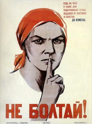 "Gossip - This Soviet war poster conveys the message: ""Don't chatter! Gossiping borders on treason"" (1941)."