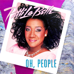 Oh, People - Image: Patti La Belle Oh, People