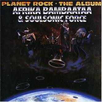Planet Rock: The Album - Image: Planet Rock The Album