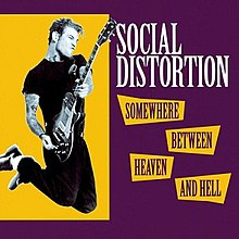 Social Distortion - Somewhere Between Heaven and Hell cover.jpg