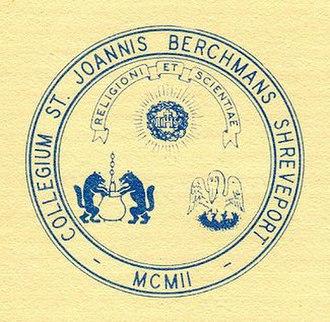 Loyola College Prep - Image: St John Berchmans College Shreveport Seal